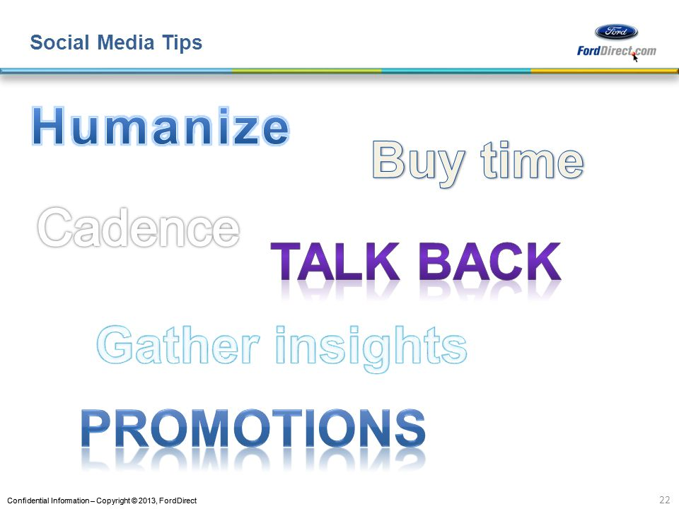 Buy time Talk back Gather insights Promotions