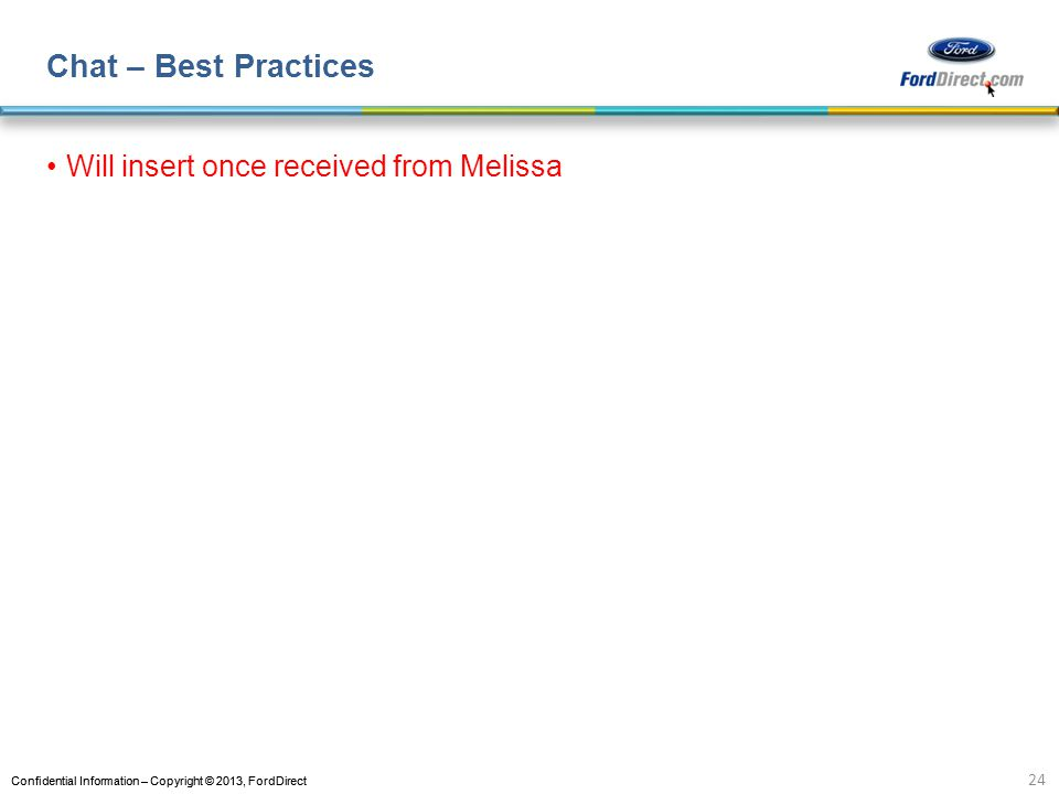 Chat – Best Practices Will insert once received from Melissa