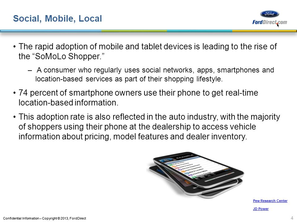 Social, Mobile, Local The rapid adoption of mobile and tablet devices is leading to the rise of the SoMoLo Shopper.