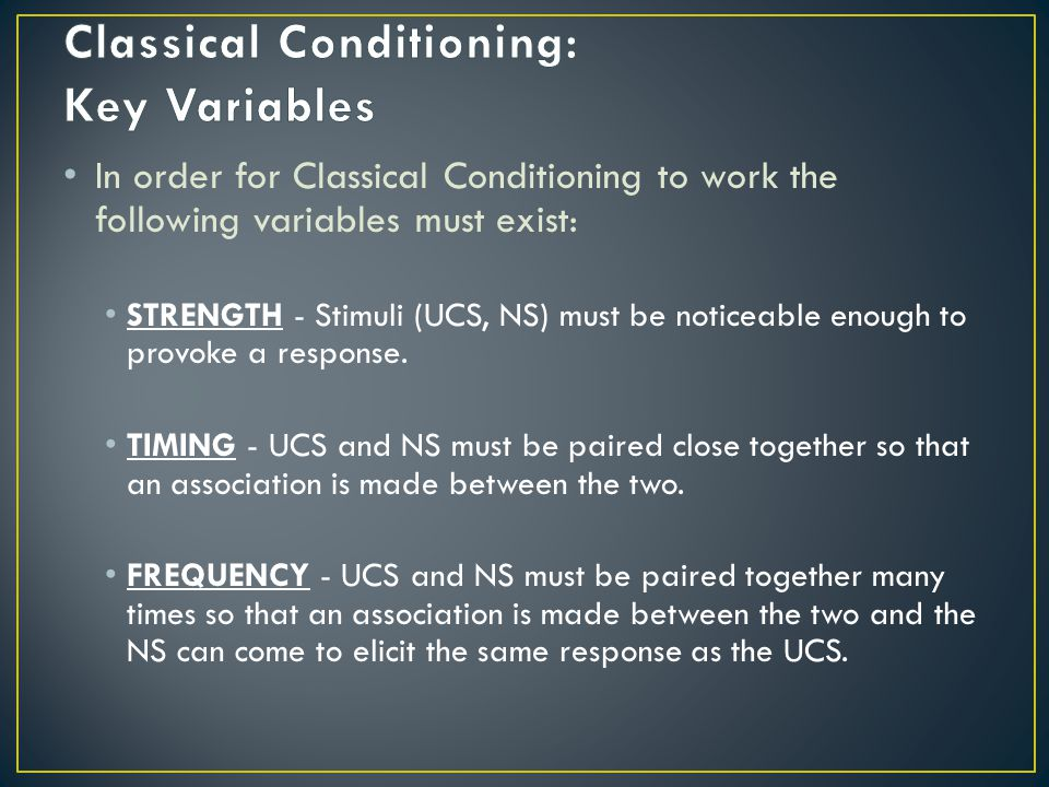 Classical Conditioning: Key Variables