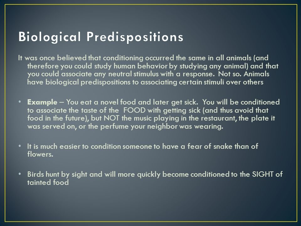 Biological Predispositions