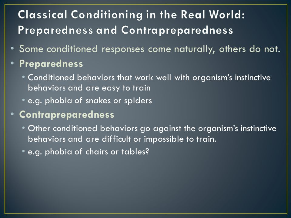 Classical Conditioning in the Real World: Preparedness and Contrapreparedness