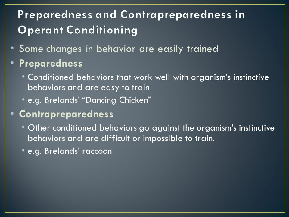 Preparedness and Contrapreparedness in Operant Conditioning
