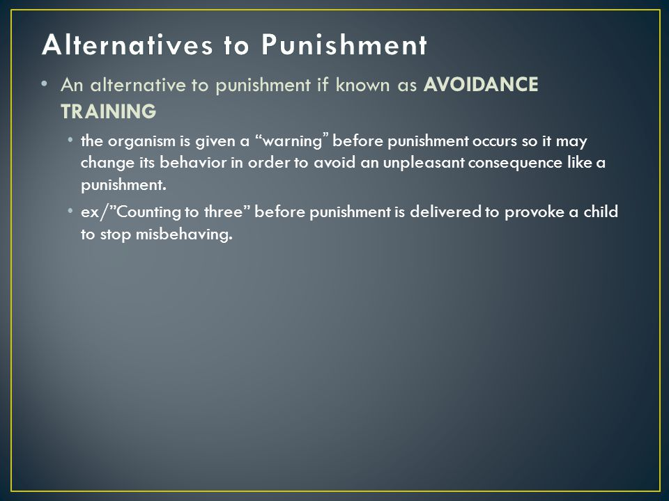 Alternatives to Punishment