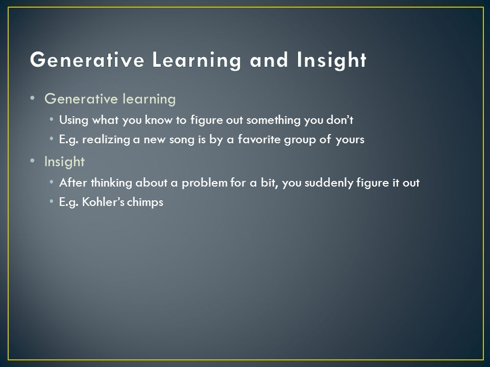 Generative Learning and Insight