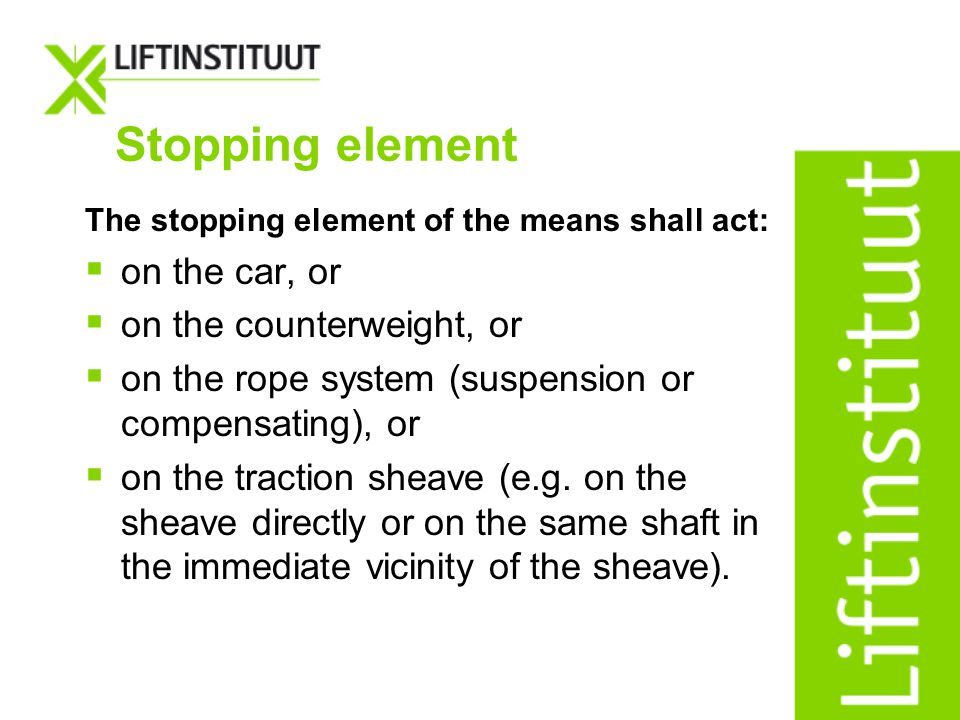Stopping element on the car, or on the counterweight, or