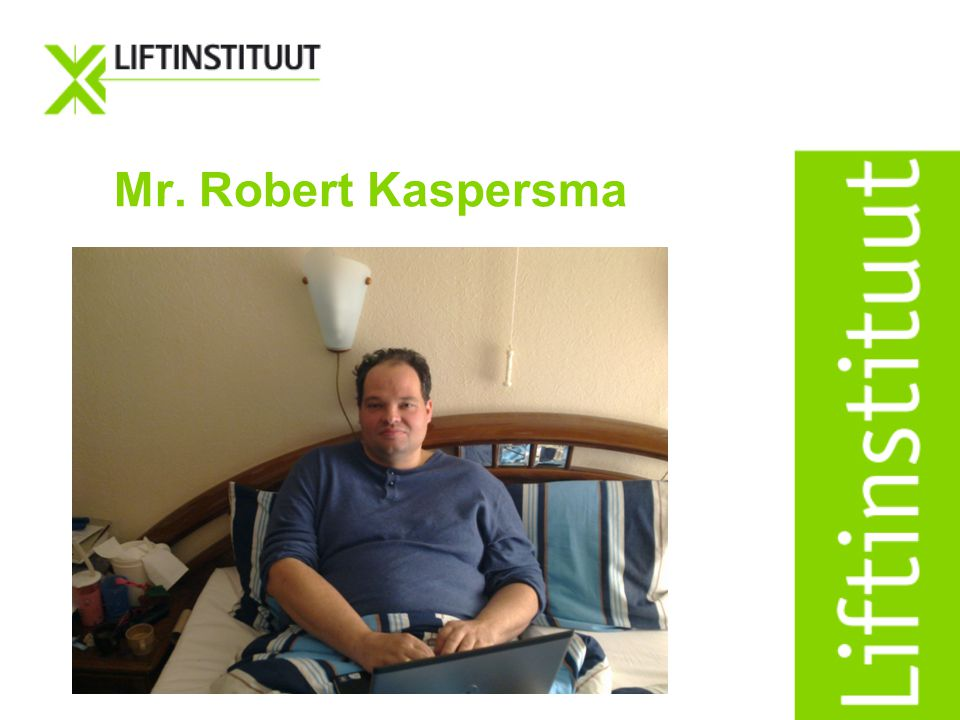 Mr. Robert Kaspersma