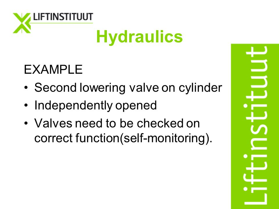 Hydraulics EXAMPLE Second lowering valve on cylinder