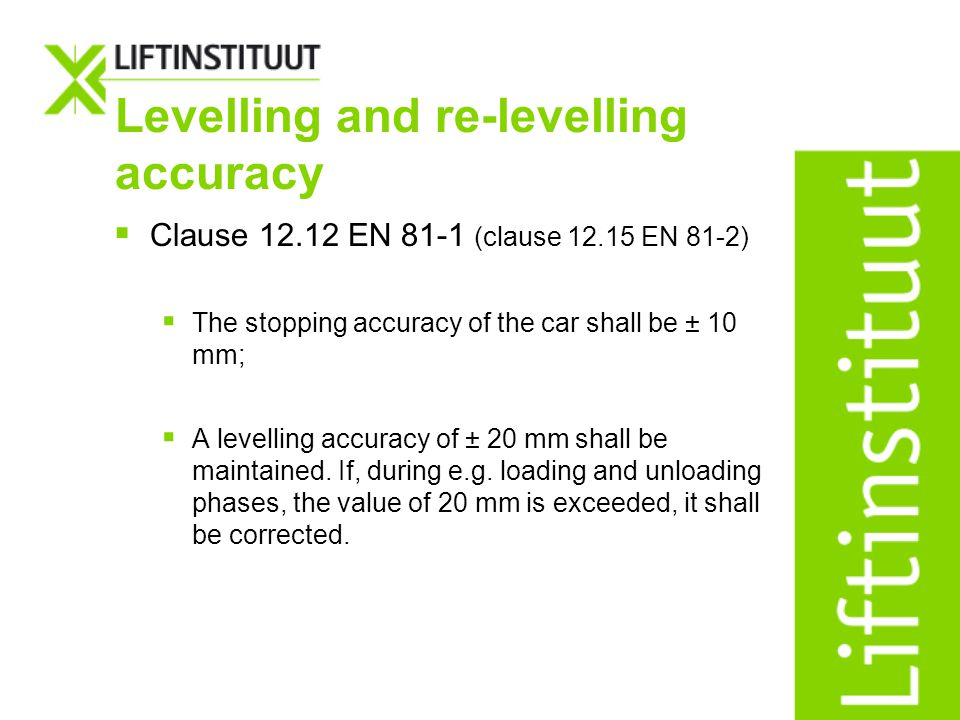 Levelling and re-levelling accuracy