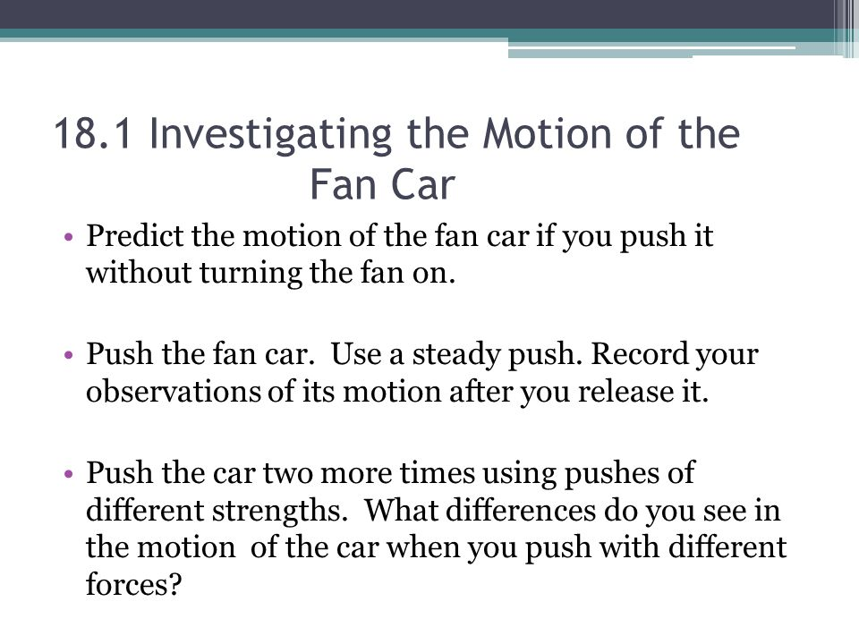 18.1 Investigating the Motion of the Fan Car