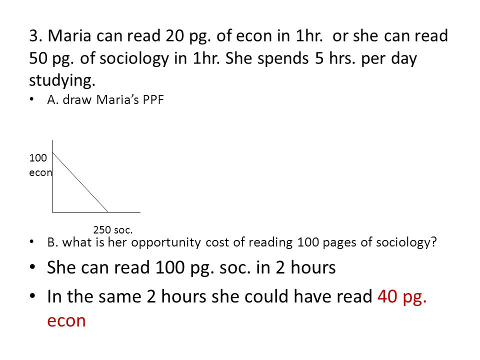 She can read 100 pg. soc. in 2 hours