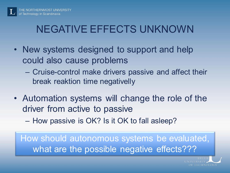 NEGATIVE EFFECTS UNKNOWN