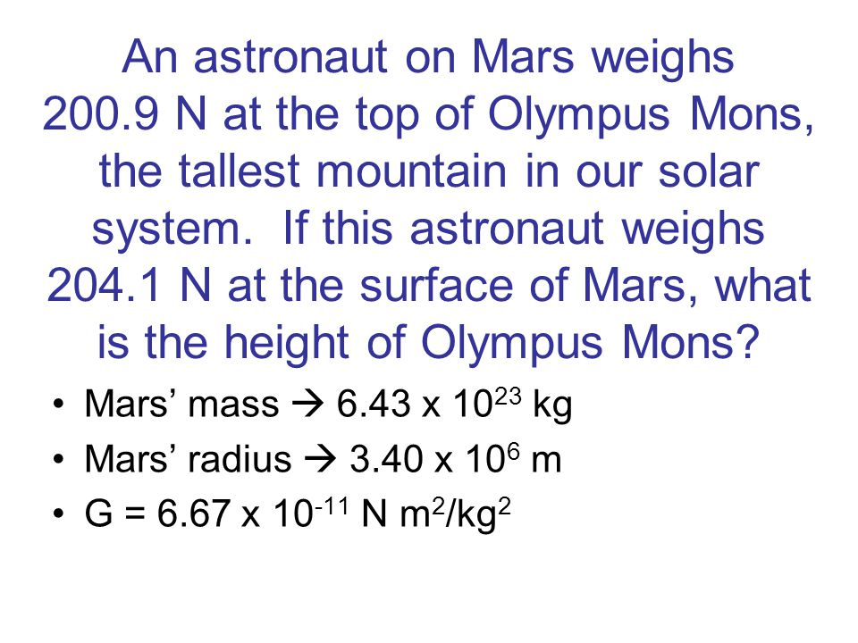 An astronaut on Mars weighs 200
