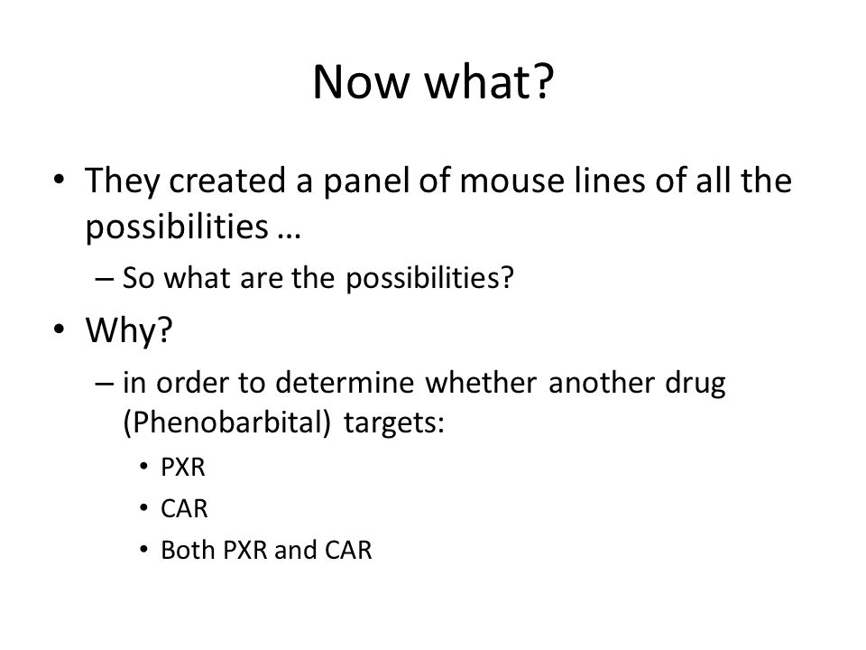 Now what They created a panel of mouse lines of all the possibilities … So what are the possibilities