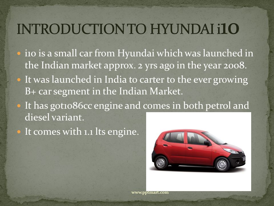INTRODUCTION TO HYUNDAI i10