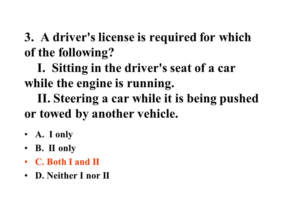 3. A driver s license is required for which of the following. I