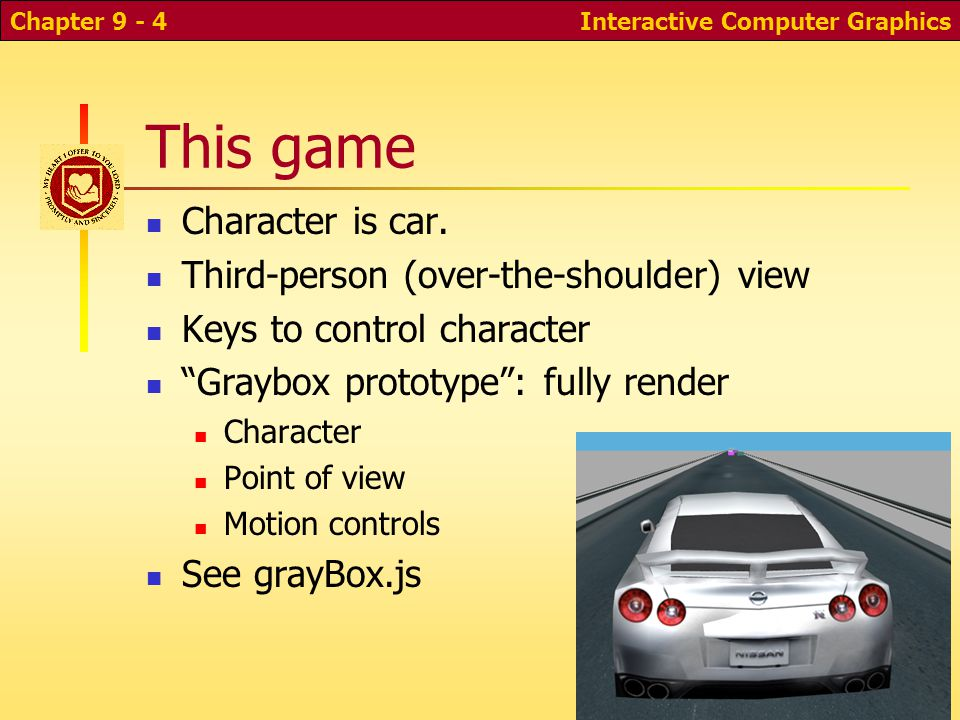 This game Character is car. Third-person (over-the-shoulder) view