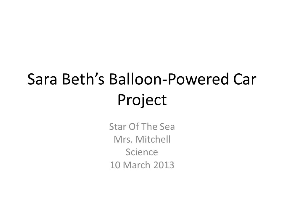 Sara Beth's Balloon-Powered Car Project