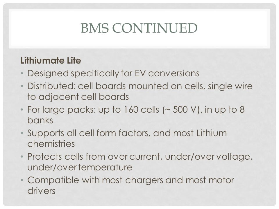 BMS Continued Lithiumate Lite Designed specifically for EV conversions