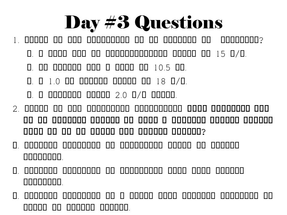 Day #3 Questions