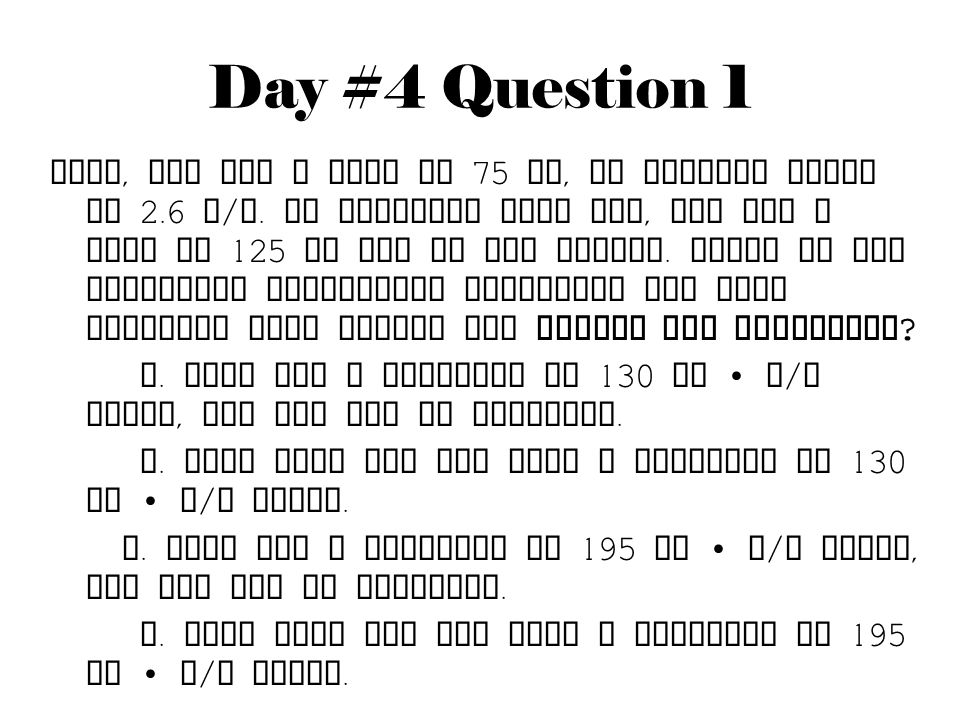 Day #4 Question 1