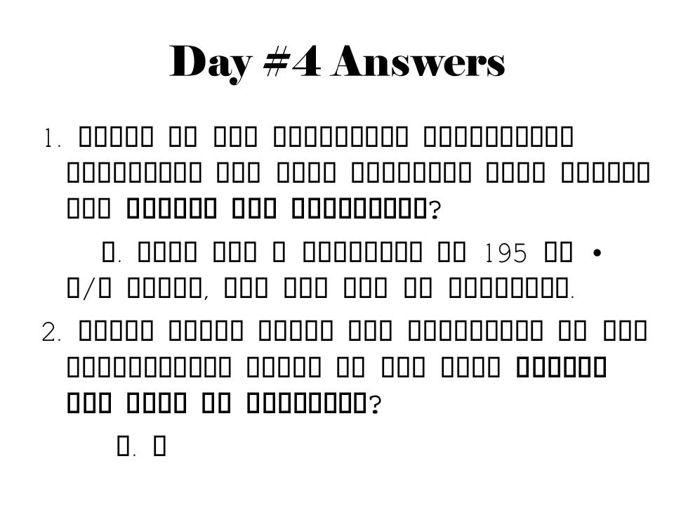 Day #4 Answers