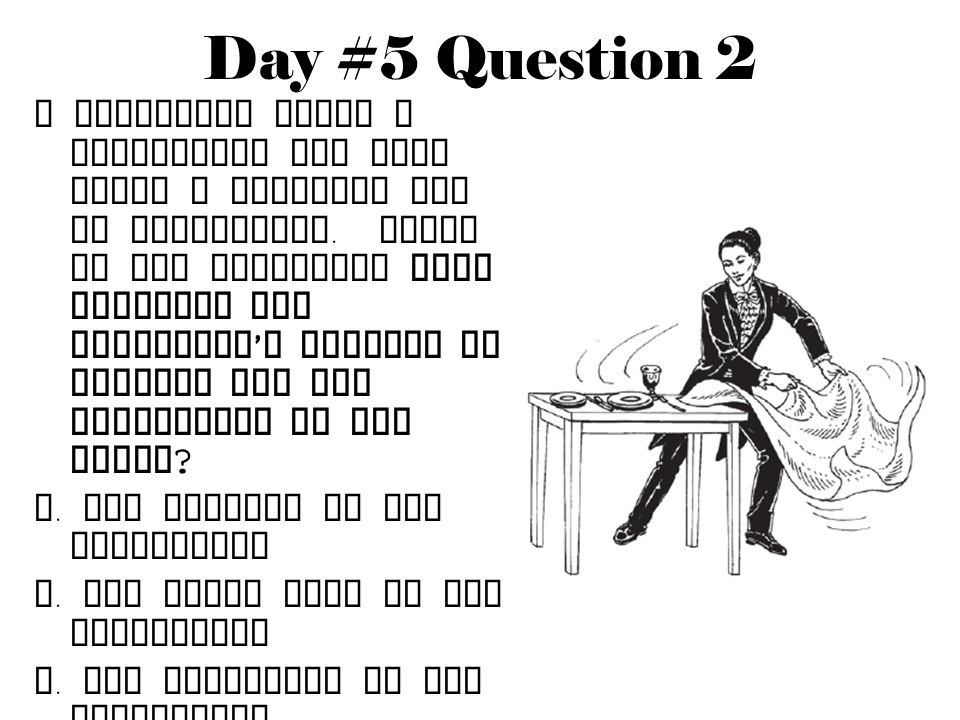 Day #5 Question 2