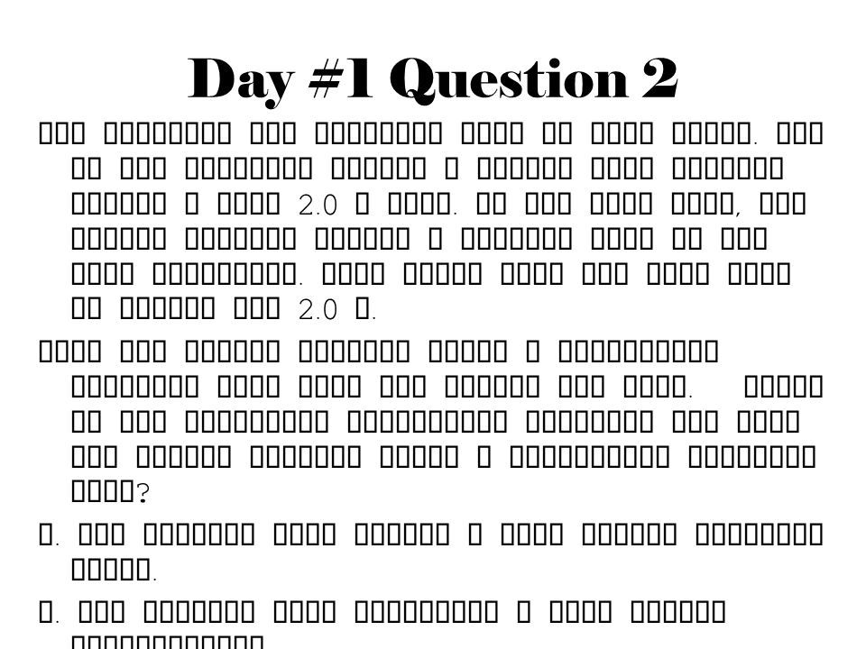 Day #1 Question 2