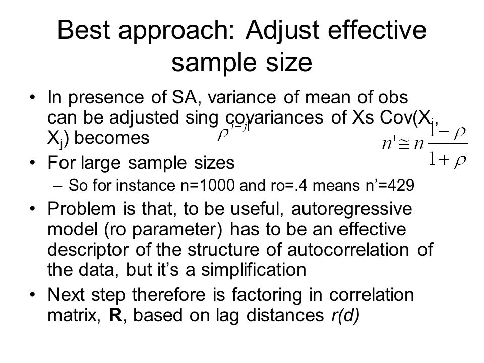 Best approach: Adjust effective sample size