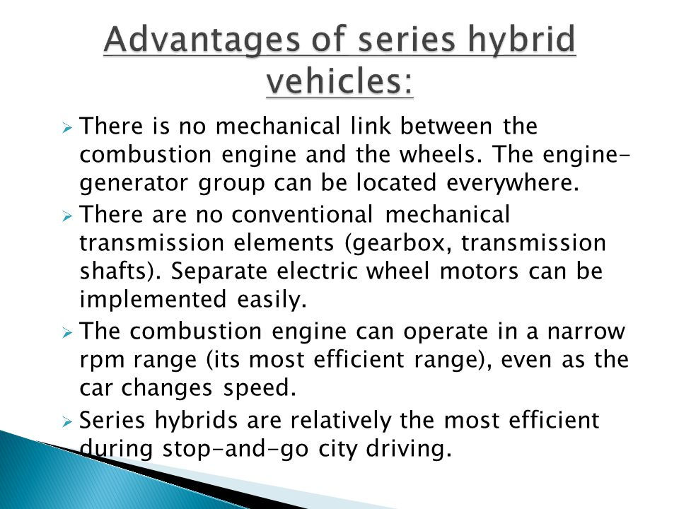 Advantages of series hybrid vehicles: