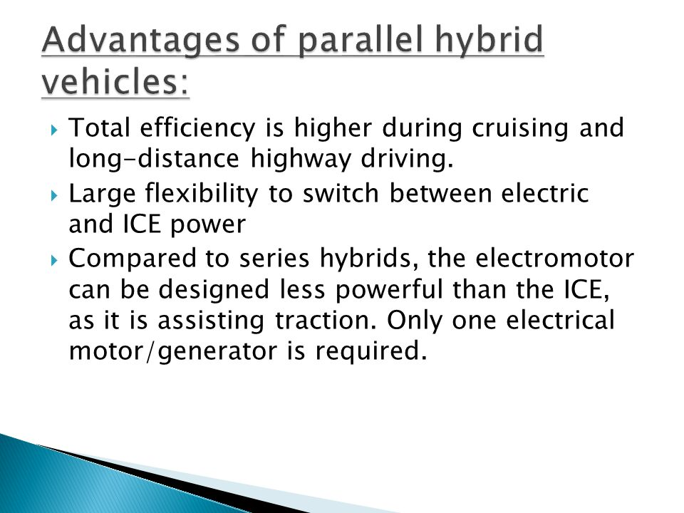 Advantages of parallel hybrid vehicles:
