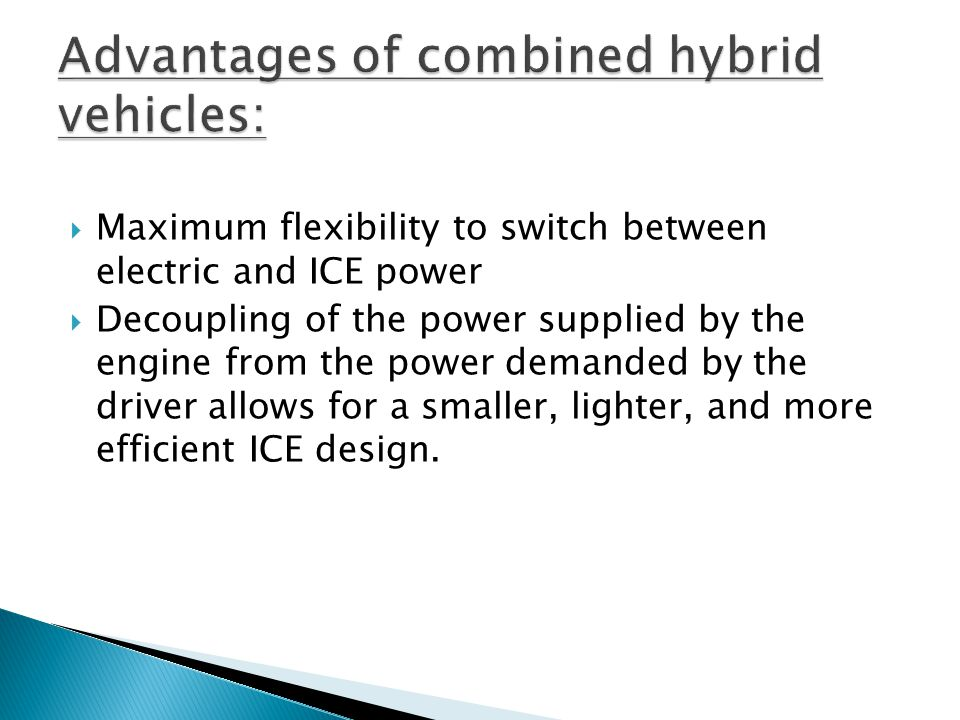 Advantages of combined hybrid vehicles:
