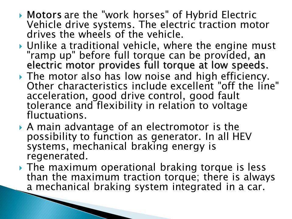 Motors are the work horses of Hybrid Electric Vehicle drive systems