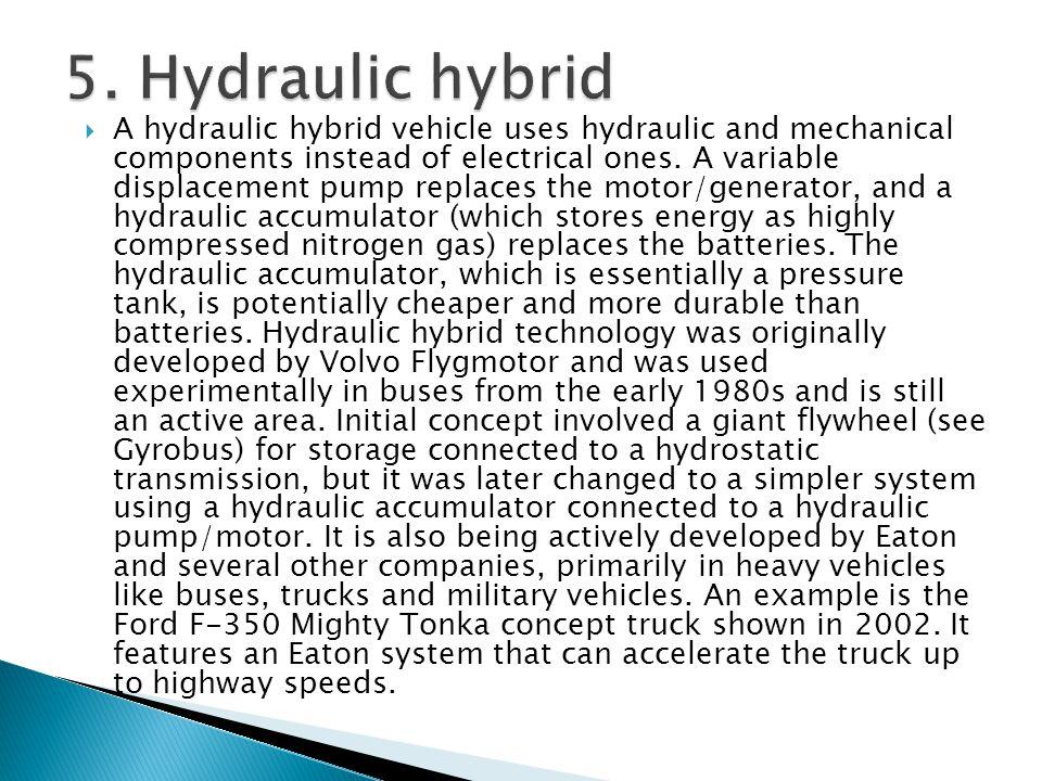 5. Hydraulic hybrid