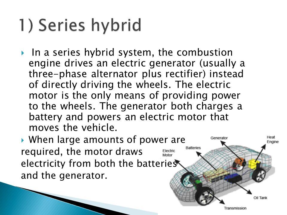 1) Series hybrid