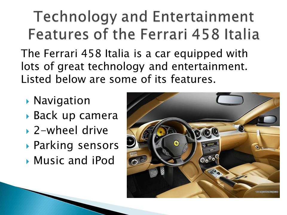 Technology and Entertainment Features of the Ferrari 458 Italia