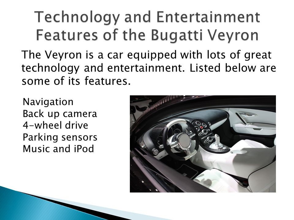 Technology and Entertainment Features of the Bugatti Veyron