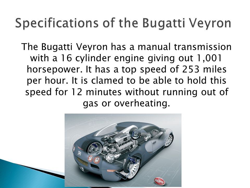 Specifications of the Bugatti Veyron