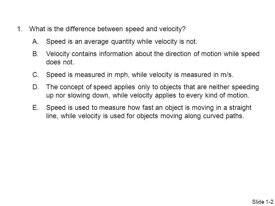 What is the difference between speed and velocity