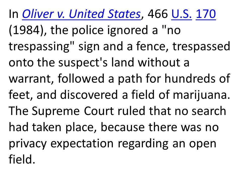 In Oliver v. United States, 466 U. S