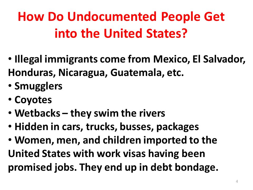 How Do Undocumented People Get into the United States