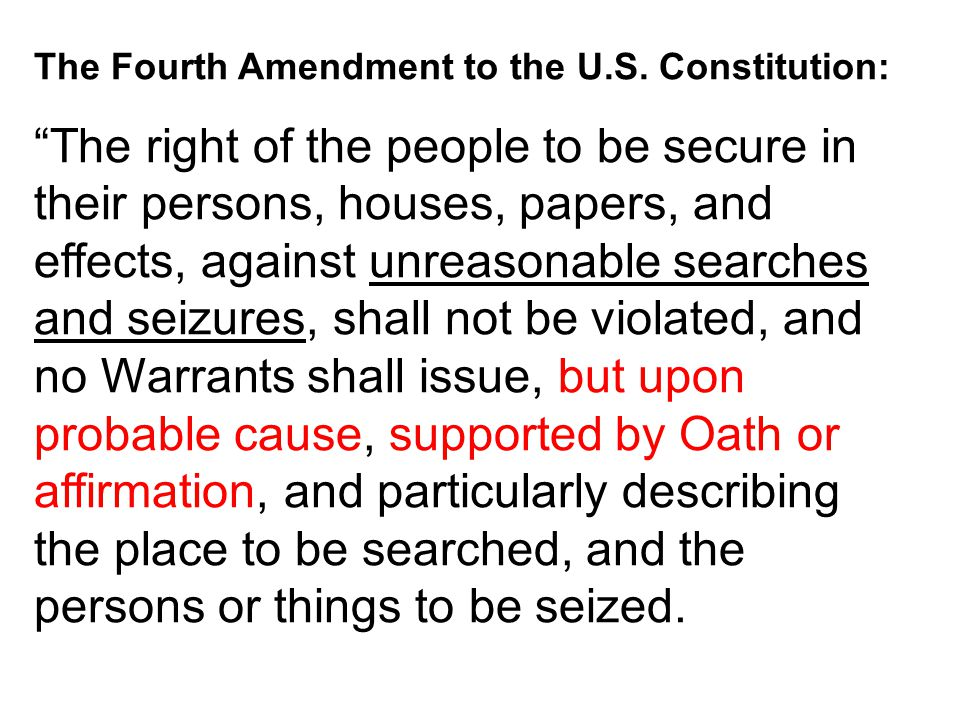 The Fourth Amendment to the U.S. Constitution: