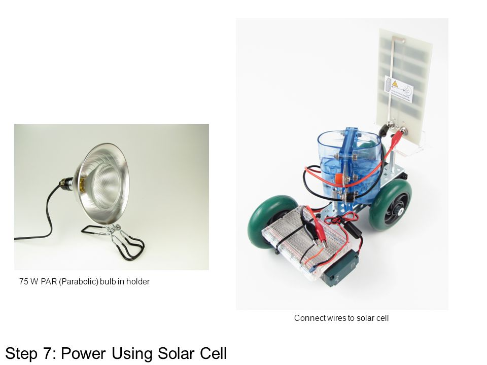 Step 7: Power Using Solar Cell