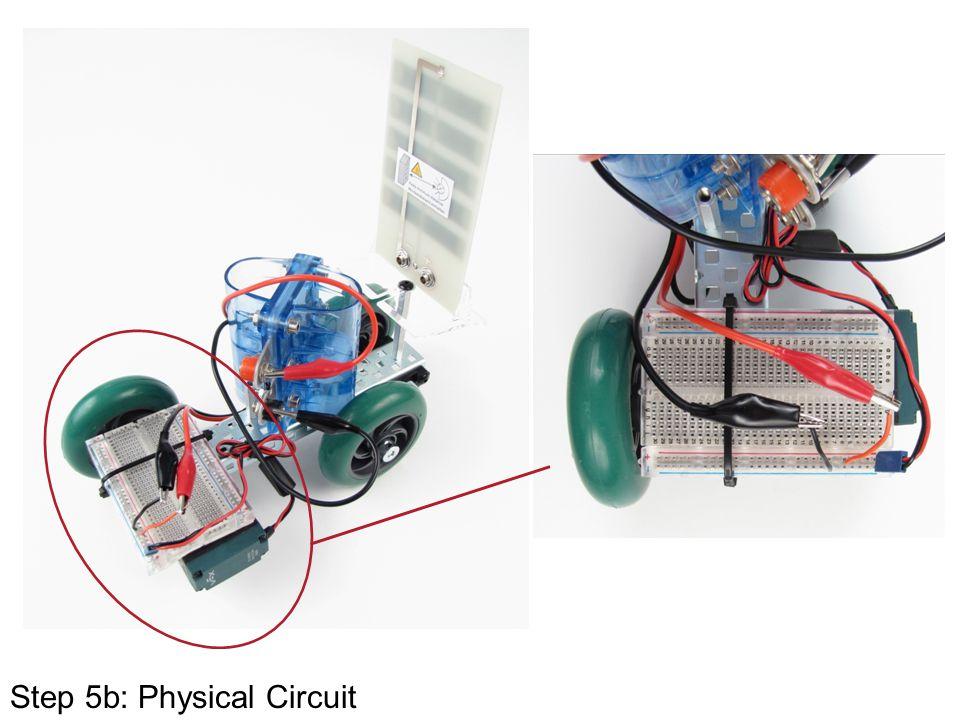 Step 5b: Physical Circuit