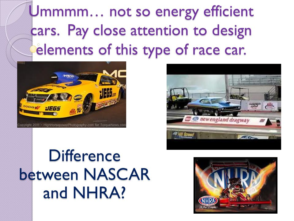 Difference between NASCAR and NHRA