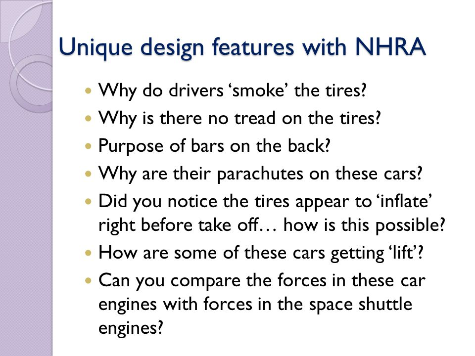 Unique design features with NHRA