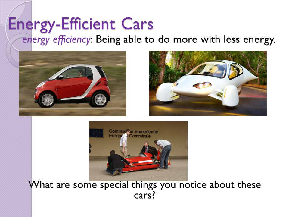 Energy-Efficient Cars