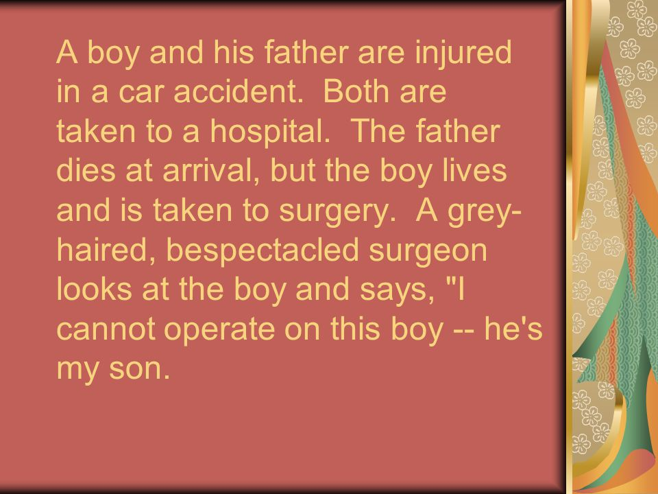 A boy and his father are injured in a car accident