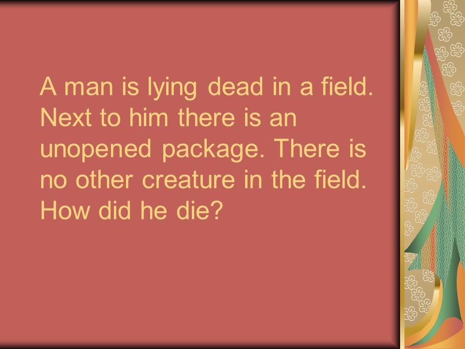 A man is lying dead in a field