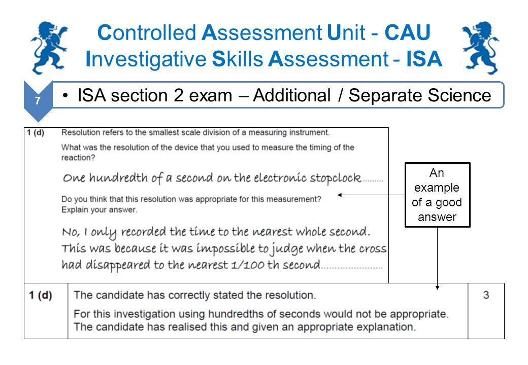 Controlled Assessment Unit - CAU Investigative Skills Assessment - ISA